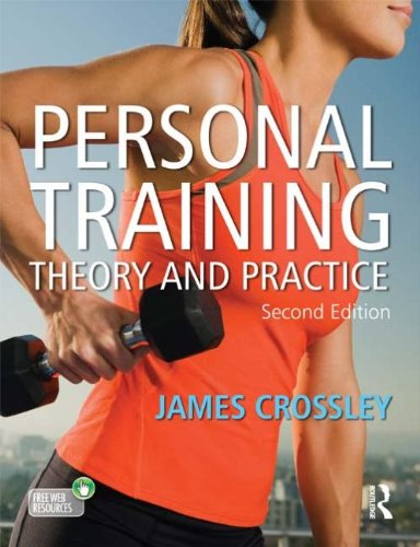 Crossley, J: Personal Training: Theory And Practice