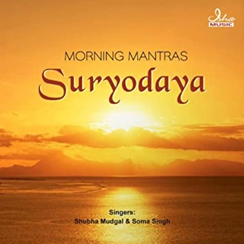 Suryodaya - Morning Mantras