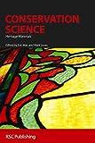 Conservation Science (RSC Paperbacks)