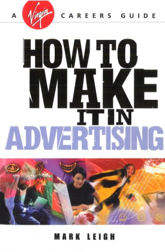 How To Make It In Advertising (English Edition)