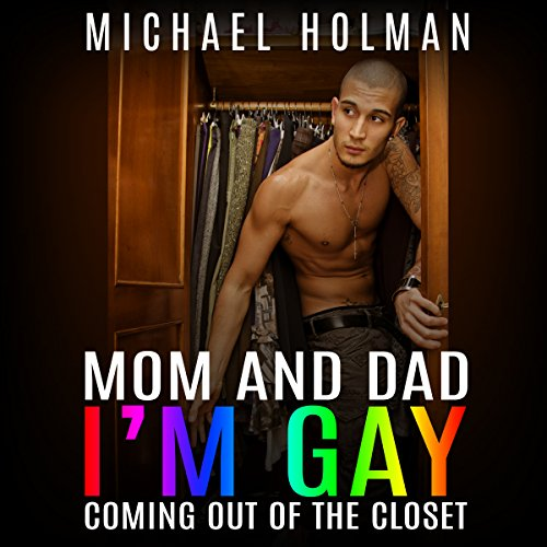 Mom and Dad, I'm Gay audiobook cover art