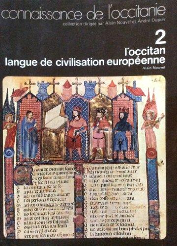 L'Occitan : Langue de civilisation europ_enne (Connaissance de l'Occitanie)