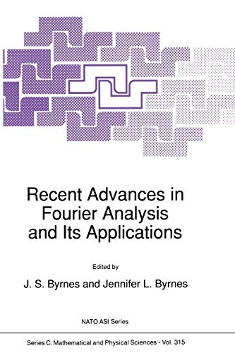 Recent Advances in Fourier Analysis and Its Applications (Nato Science Series C: (315))