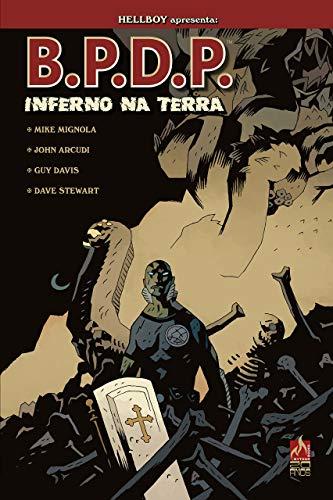 B.P.D.P. Inferno na Terra - volume 01: Abominável mundo novo