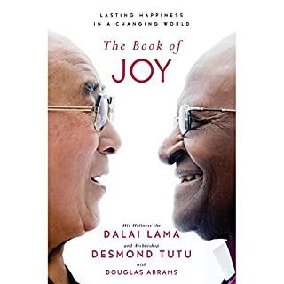 The Book of Joy     Lasting Happiness in a Changing World              Autor:                                                                                                                                 Dalai Lama,                                                                                        Desmond Tutu,                                                                                        Douglas Carlton Abrams                               Sprecher:                                                                                                                                 Douglas Carlton Abrams,                                                                                        full cast                      Spieldauer: 10 Std. und 12 Min.     81 Bewertungen     Gesamt 4,7