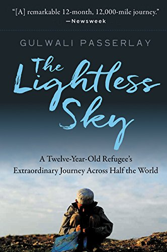 The Lightless Sky: A Twelve-Year-Old Refugee's Extraordinary Journey Across Half the World