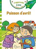 Sami et Julie CP niveau 2 - Poisson d'avril ! d'Emmanuelle Massonaud
