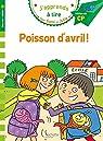 J'apprends à lire avec Sami et Julie - CP Niv 2 : Poisson d'avril ! par Massonaud