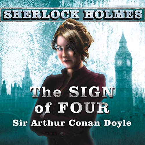 The Sign of Four     A Sherlock Holmes Novel              By:                                                                                                                                 Arthur Conan Doyle                               Narrated by:                                                                                                                                 Simon Prebble                      Length: 5 hrs and 5 mins     516 ratings     Overall 4.2
