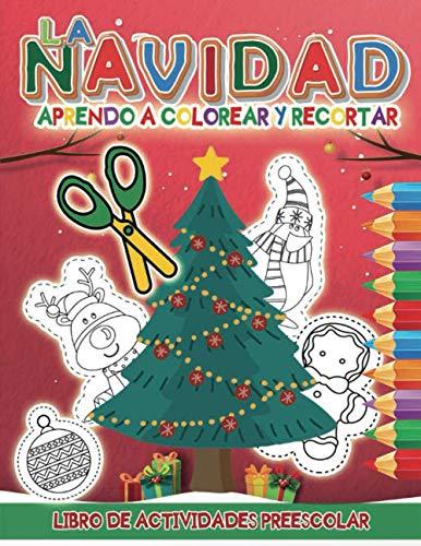 La Navidad: Aprendo a Colorear y Acortar: Libro De Actividad