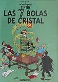 Las 7 bolas de cristal (Las aventuras de Tintín, 12)