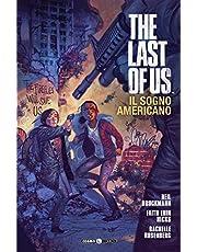 The last of us. Il sogno americano: 1