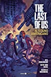 The last of us. Il sogno americano: 1