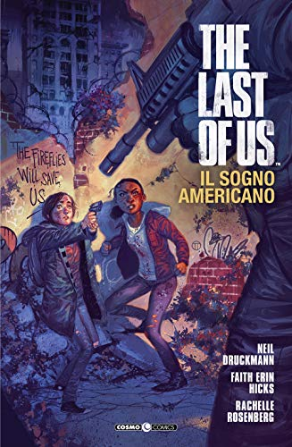 The last of us. Il sogno americano (Vol. 1)