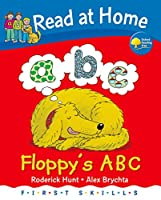 Read at Home/First Skills Floppy's ABC (Oxford Reading Tree)