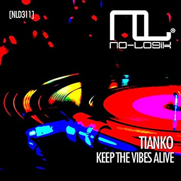 Keep the Vibes Alive (Extended Mix)