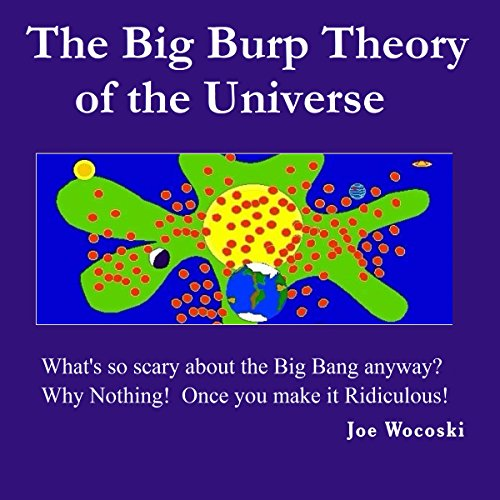 The Big Burp Theory of the Universe audiobook cover art