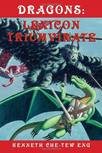 Dragons: Lexicon Triumvirate