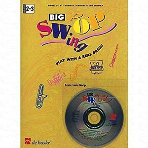 BIG SWOP SWING BD 2 – SPIELEN MIT EINER ECHTEN BAND – arrangiert für Trompete – (Flügelhorn) – mit CD [Noten/Sheetmusic] Komponist : GORP FONS VAN