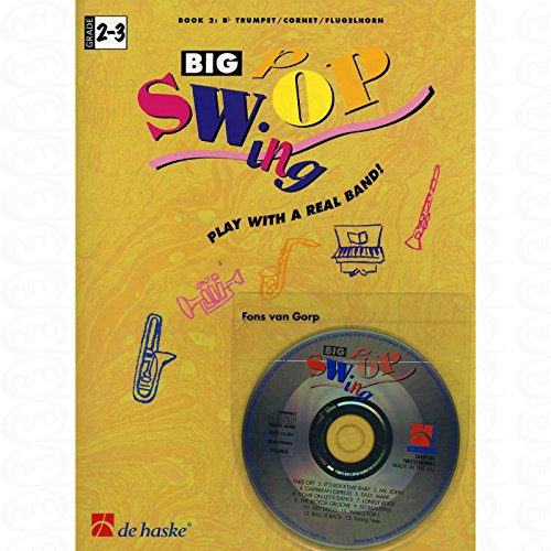 BIG SWOP SWING BD 2 - SPIelen met een echte band - gearrangeerd voor trompetten - (vleugelhoorn) - met CD [noten/Sheetmusic] Component: GORP FONS VAN