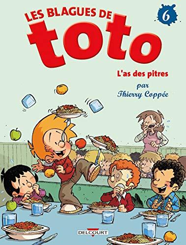 Blagues de Toto T06 L'as des pitres