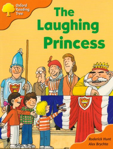 Oxford Reading Tree: Stage 6: More Storybooks A: the Laughing Princessの詳細を見る