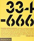 Phaidon Design Classics, Vol. 2: 334-666