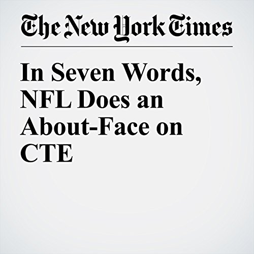 In Seven Words, NFL Does an About-Face on CTE audiobook cover art