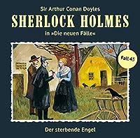 Sherlock Holmes - Neue Faelle 45. Der sterbende Engel
