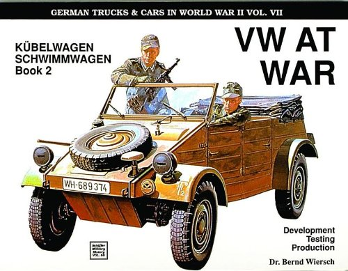 Image OfGerman Trucks And Cars In WWII Vol VII: VW At War Book 2 Kubelwagen/Schwimmwagen: VW At War Book 2 KA
