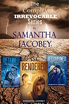 The Irrevocable Series Boxed Set by [Samantha Jacobey]
