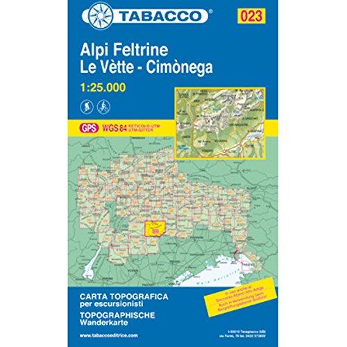 Tabacco Alpi Feltrine Le Vètte - Cimònega 023 Wanderk.