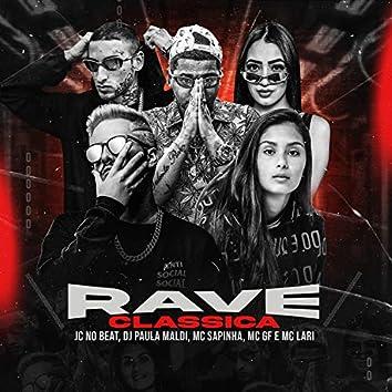 Rave Clássica (feat. MC Lari & MC GF)
