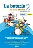 NAVARRO LOPEZ P. - LA BATERIA 2 UN JUEGO DE NIÑOS AUDIO ON LINE