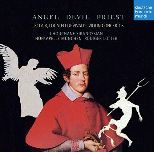 Angel, Devil, Priest - Leclair, Loca Telli & Vivaldi Violin Concertos