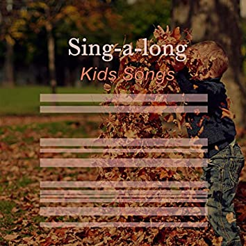 # Sing-a-long Kids Songs