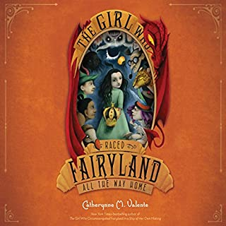 The Girl Who Raced Fairyland All the Way Home                   By:                                                                                                                                 Catherynne M. Valente                               Narrated by:                                                                                                                                 Catherynne M. Valente                      Length: 9 hrs and 26 mins     79 ratings     Overall 4.8
