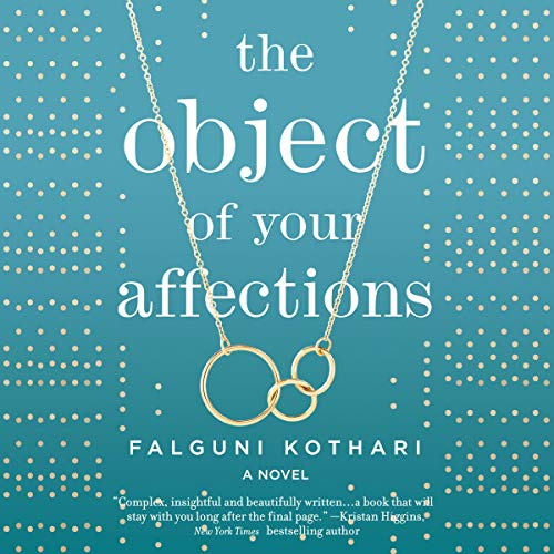 The Object of Your Affections Audiobook By Falguni Kothari cover art