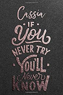 Cassia If You Never Try You Never Know: Motivational To Do Checklist Notebook / Journal Gifts for Daily Task Planner & Tim...