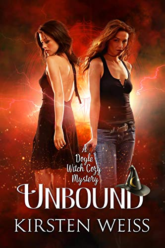 Unbound: A Doyle Witch / Riga Hayworth Paranormal Mystery Crossover (The Witches of Doyle Book 10) by [Kirsten Weiss]