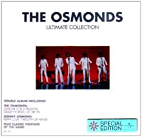 Ultimate Collection by OSMONDS (2003-07-15)