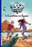 Les 39 clés, Tome 4 - Expédition en Egypte de Jude Watson ( 7 juillet 2011 ) - BAYARD JEUNESSE (7 juillet 2011)