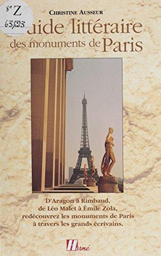 Guide littéraire des monuments de Paris: D