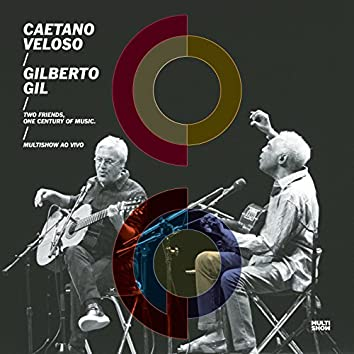 Two Friends, One Century of Music (Live)