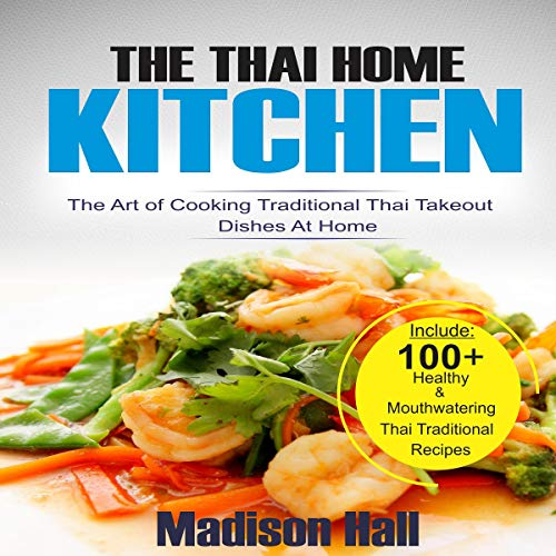 The Thai Home Kitchen audiobook cover art