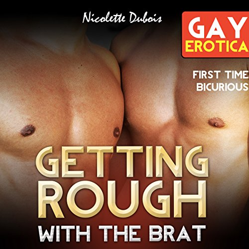 Getting Rough with the Brat Audiobook By Nicolette Dubois cover art