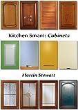 Kitchen Smart: Cabinets (English Edition)