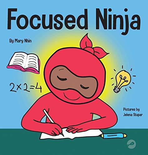 Focused Ninja: A...
