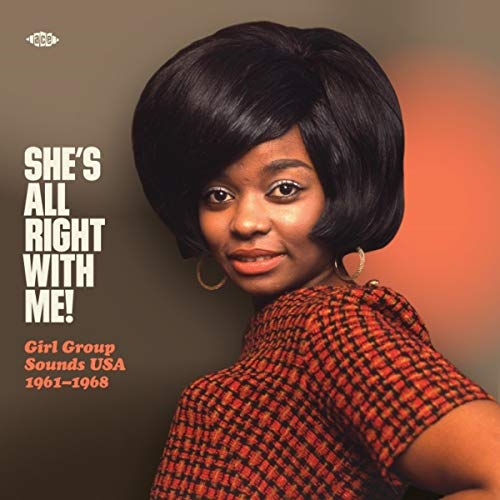 She´s All Right With Me! Girl Groups USA 1961-1968 [Vinilo]