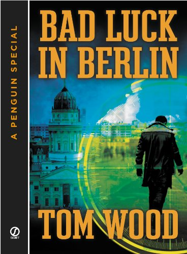 Bad Luck In Berlin: A Penguin Special from Signet (Victor the Assassin) (English Edition)